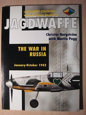 Luftwaffe Colours JAGDWAFFE Vol. 2 Section 4 The War in Russia Janv-Octobre 1942