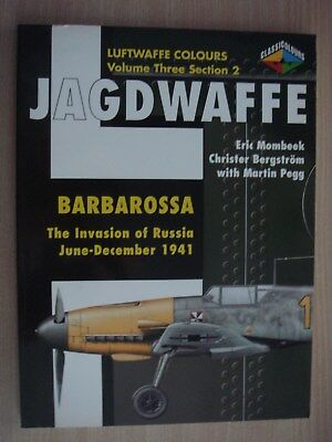 Luftwaffe Colours JAGDWAFFE Vol. 3 Section 2 Barbarossa The Invasion of Russia