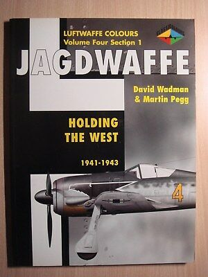 Luftwaffe Colours JAGDWAFFE Vol.4 Section 1 Holding the West