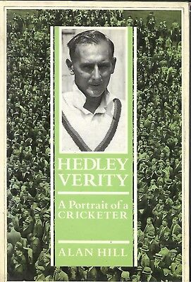 yorkshire cricket book - Hedley Verity - a portrait of a cricketer - alan hill -