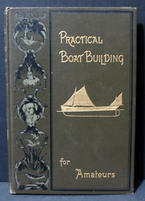 1902 Practical Boat Building for Amateurs by Adrian Neison  Canoe Skiff Sailing