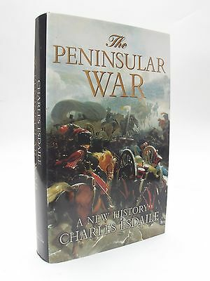 The Peninsular War: A New History by Charles J. Esdaile (Hardback, 2002)