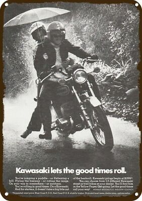 1973 KAWASAKI MOTORCYCLE Vintage Look REPLICA METAL SIGN LET THE GOOD TIMES ROLL