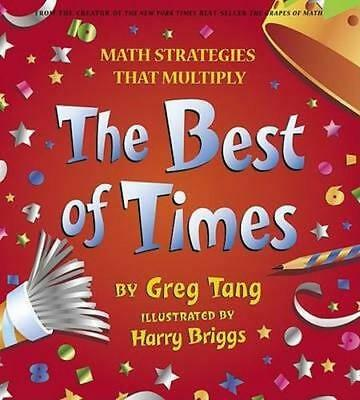 NEW Best of Times By Greg Tang Hardcover Free Shipping