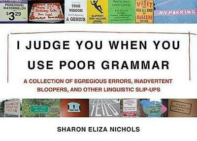 NEW I Judge You When You Use Poor Grammar By Sharon Nichols Paperback