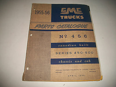 1955-56 Gmc Truck 450-500 Series Chassis & Cab Parts Catalog Canadian Built