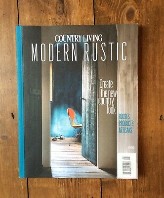 Country Living Modern Rustic, Issue #3, Interiors, Industrial, Retro, Magazine