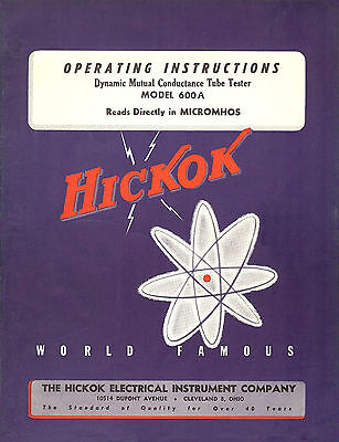 Operator's Manual for  Hickok 600A Tube Tester + Lots Of Added Maintenance Info
