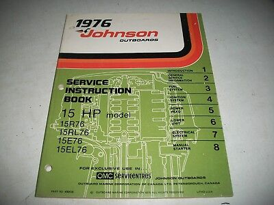 1976  Johnson Outboards 15 Hp  Service Shop Manual Instruction Book
