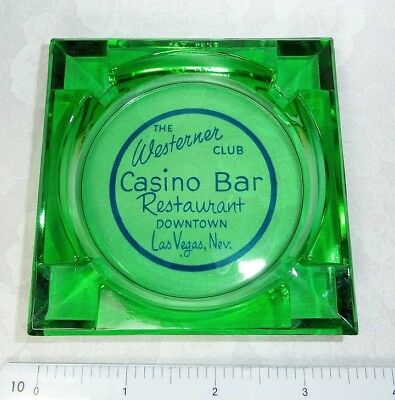 THE WESTERNER CLUB Casino Bar Restaurant Downtown Las Vegas  GREEN GLASS ASHTRAY