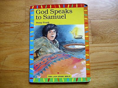 GOD SPEAKS TO SAMUEL by Penny Frank The Lion Story Bible