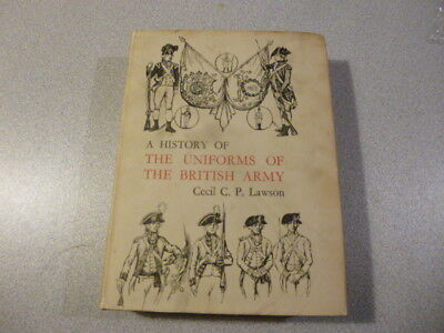 A History of the Uniforms of the British Army Vol:3 by Cecil Lawson