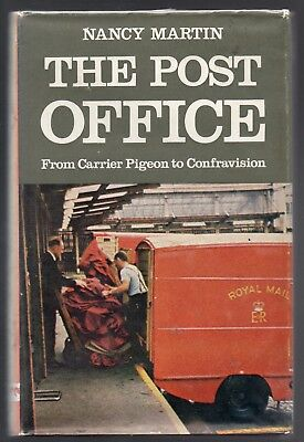 """Book - """"the Post Office"""" 1969 1St Ed.  Includes Much On Postal History."""