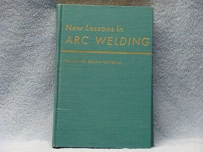 New Lessons in ARC WELDING - Lincoln Electric Company - NEVER USED