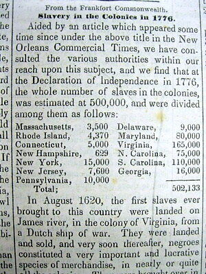 1849 Louisville KENTUCKY newspaper w HISTORY of SLAVERY in AMERICA up to 1776