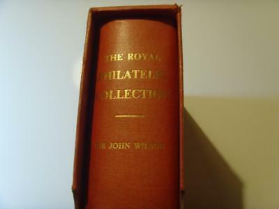 Stamp Book, The Royal Philatelic Collection By Sir John Wilson Dropmore Press