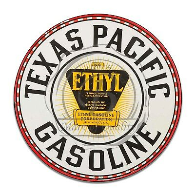 Texas Pacific Ethyl Gasoline Motor Oils Reproduction Circle Aluminum Sign