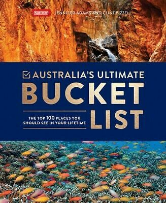 NEW Australia's Ultimate Bucket List By Jennifer Adams Hardcover Free Shipping