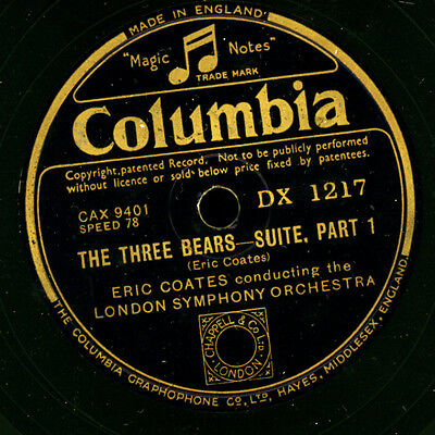 """ERIC COATES cond. LONDON SYMPH.ORCH.  """"The three bears""""  Suite (Coates)    G2839"""