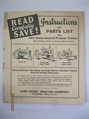 Instructions and Parts List for John Deere Tractor Model B, BN, BNH, BW, BWH