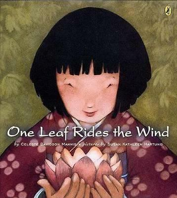 NEW One Leaf Rides the Wind By Mannis Celeste Hardcover Free Shipping