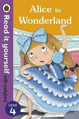 NEW Alice in Wonderland - Read it Yourself with Ladybird By Ladybird Paperback