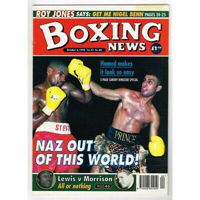 Boxing News Magazine October 6 1995 Mbox3143/C  Vol 51 No.40 Naz out of this wor