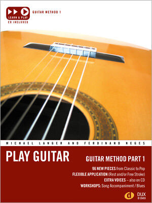 Play Guitar, Guitar Method, w. Audio-CD. Pt.1 Langer, Michael Neges, Ferdinand