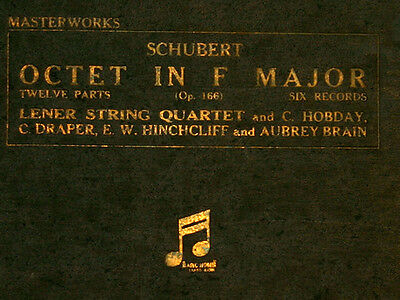 LENER STRING QUARTET & HOBDAY u.a.; Schubert: Octet in F Major; 6x  78rpm  A146