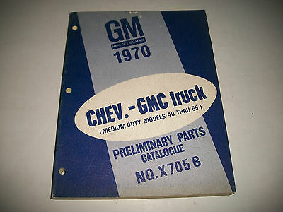 1970 Chevrolet+Gmc Medium Duty Truck Models 40-65 Early Issue Parts Catalog