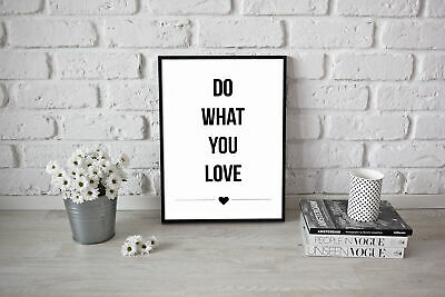 Motivational inspirational quote Poster Print Picture Wall Art Do What You Love