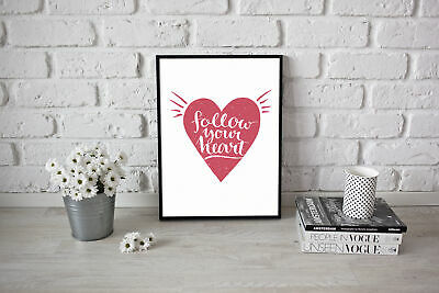 Typography gift  Poster Picture Art Follow your heart