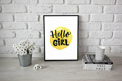 Motivational inspirational quote Poster Picture Art Hello Girl