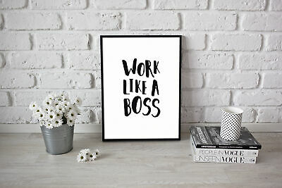 Work Motivational Quote  Poster Picture Art work like a boss