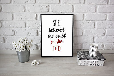 She Believed She Could So She Did Young Girl Present Motivational Art Bedroom