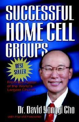 NEW Successful Home Cell Groups By Paul Yonggi Cho Paperback Free Shipping