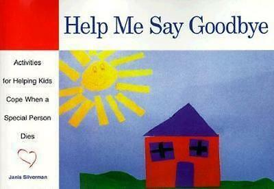 NEW Help Me Say Goodbye By Janis Silverman Paperback Free Shipping