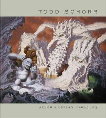 NEW Never Lasting Miracles By Todd Schorr Hardcover Free Shipping