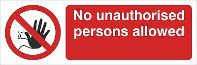 No unauthorised person beyond this point Sign, Self Adhesive Vinyl,