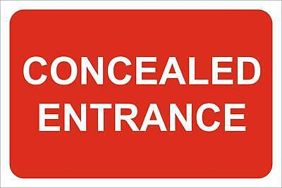 Concealed entrance Sign, Self Adhesive Vinyl, 1mm PVC, 5mm Correx Board