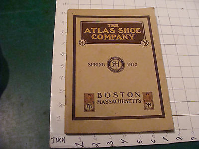 vintage Orig. CATALOG: THE ATLAS SHOE CO. spring 1912; 120 pages, SO COOL