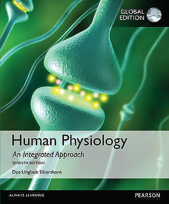 Human Physiology: An Integrated Approach by Dee Unglaub Silverthorn (Paperback,