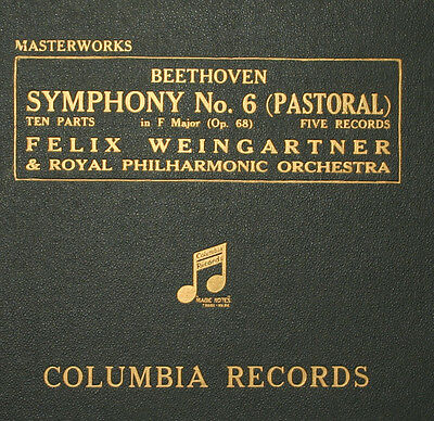 ROYAL PHILHARM. & WEINGARTNER Beethoven: Symphony No. 6 F-Dur Op. 68 78rpm  A266