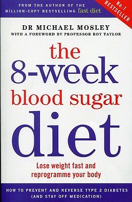 The 8-Week Blood Sugar Diet Healthy Book Dr Michael Mosley Paperback Lose Weight