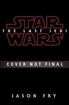 The Last Jedi: Expanded Edition (Star Wars) | Jason Fry