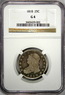 1818 Bust Quarter ~ Solid Ngc Good 4 ~ Priced Right!