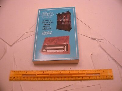 Book 209 – Musical Boxes and Other Musical Marvels: A Decade of Enjoyment