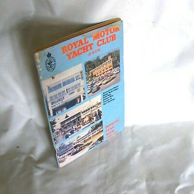Royal Motor Yacht Club Year Book RMYC NSW Broken Rose Bay Port Hacking Newcastle