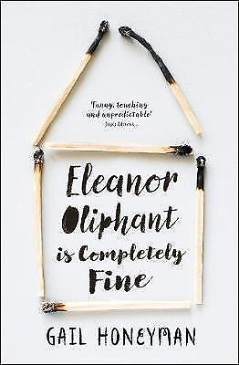 Eleanor Oliphant is Completely Fine by Gail Honeyman (Paperback, 2017)