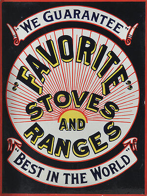 """""""favorite"""" Stoves And Ranges Advertising Metal Sign"""
